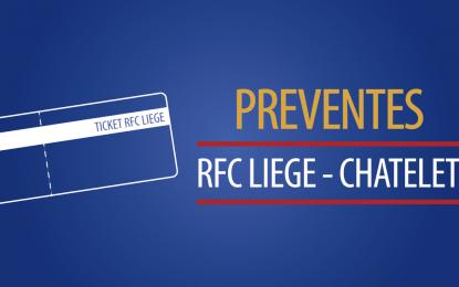 RFC Liège – Châtelet : vos places en prévente !