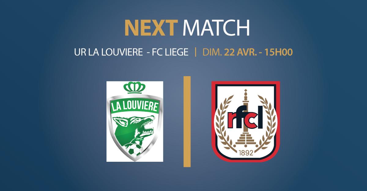 IMPORTANT – UR La Louvière – RFC Liège | 22 avril 2018 | Périmètre de sécurité et combi-car obligatoire