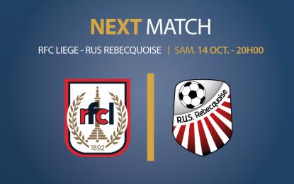 RFC Liège – RUS Rebecquoise | Ce samedi 14 octobre à 20h00