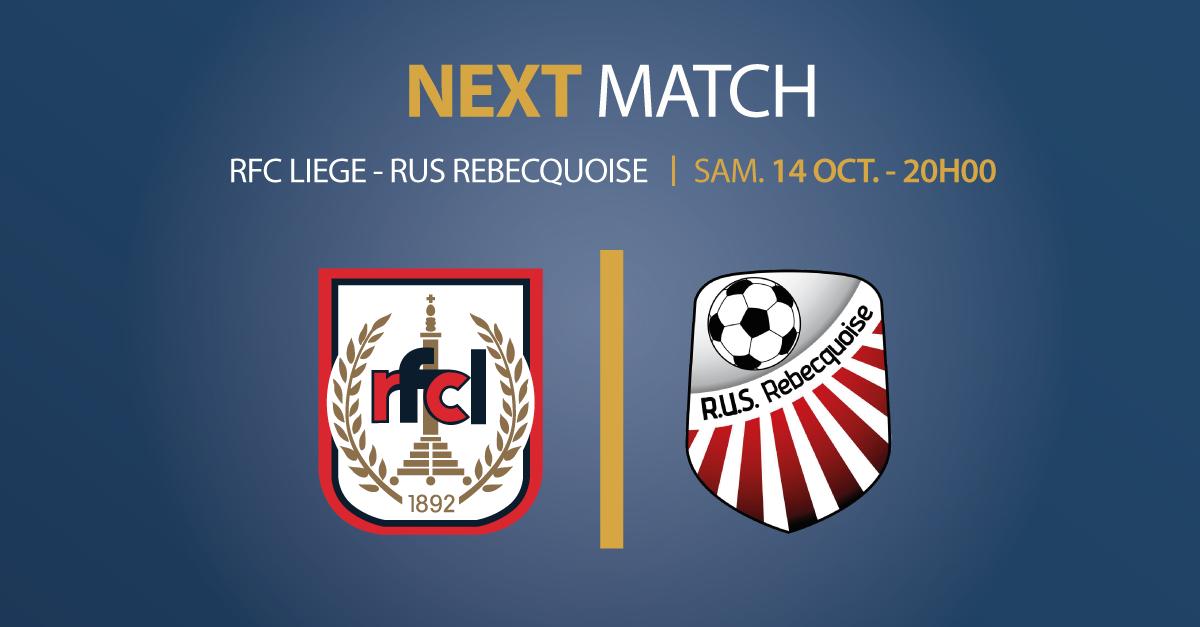 RFC Liège – RUS Rebecquoise   Ce samedi 14 octobre à 20h00