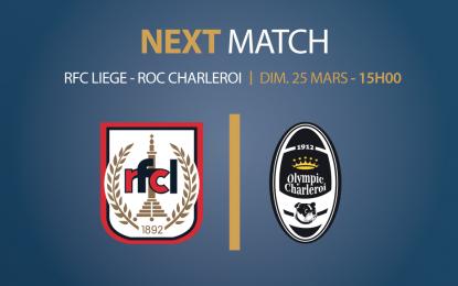 Préventes pour le match RFC Liège – ROC Charleroi