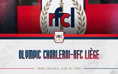 Coupe   Olympic Charleroi-RFC Liège : interdiction de déplacement