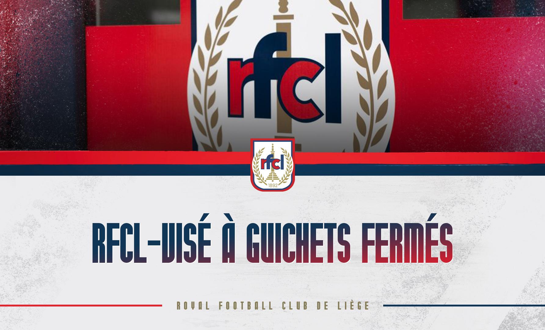RFCL-Visé   Match à guichets fermés