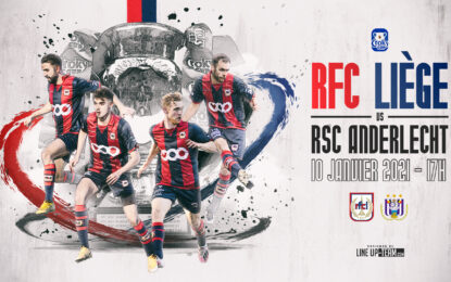 Coupe | RFC Liège-Anderlecht le 10 janvier à 17h