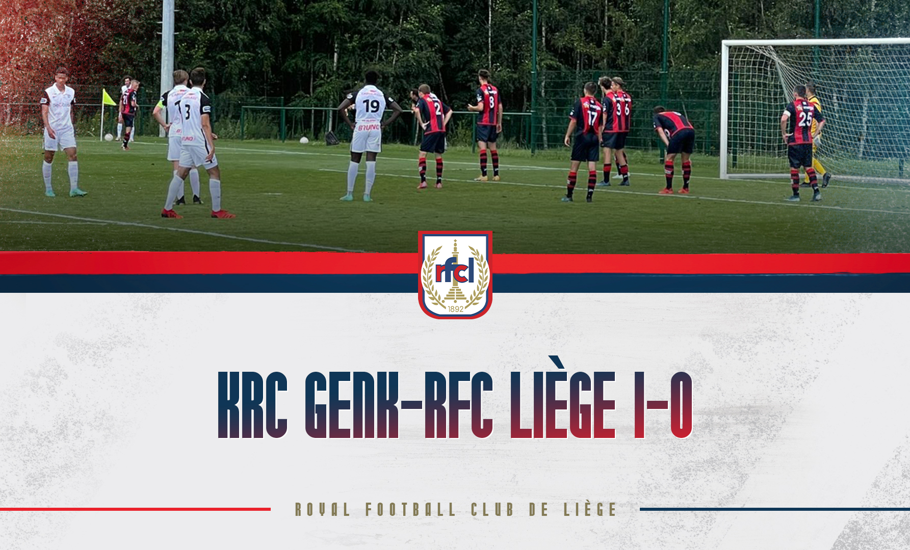 Amical   Genk-RFCL 1-0