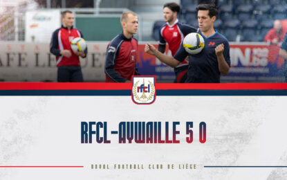 Amical | RFCL-Aywaille 5-0